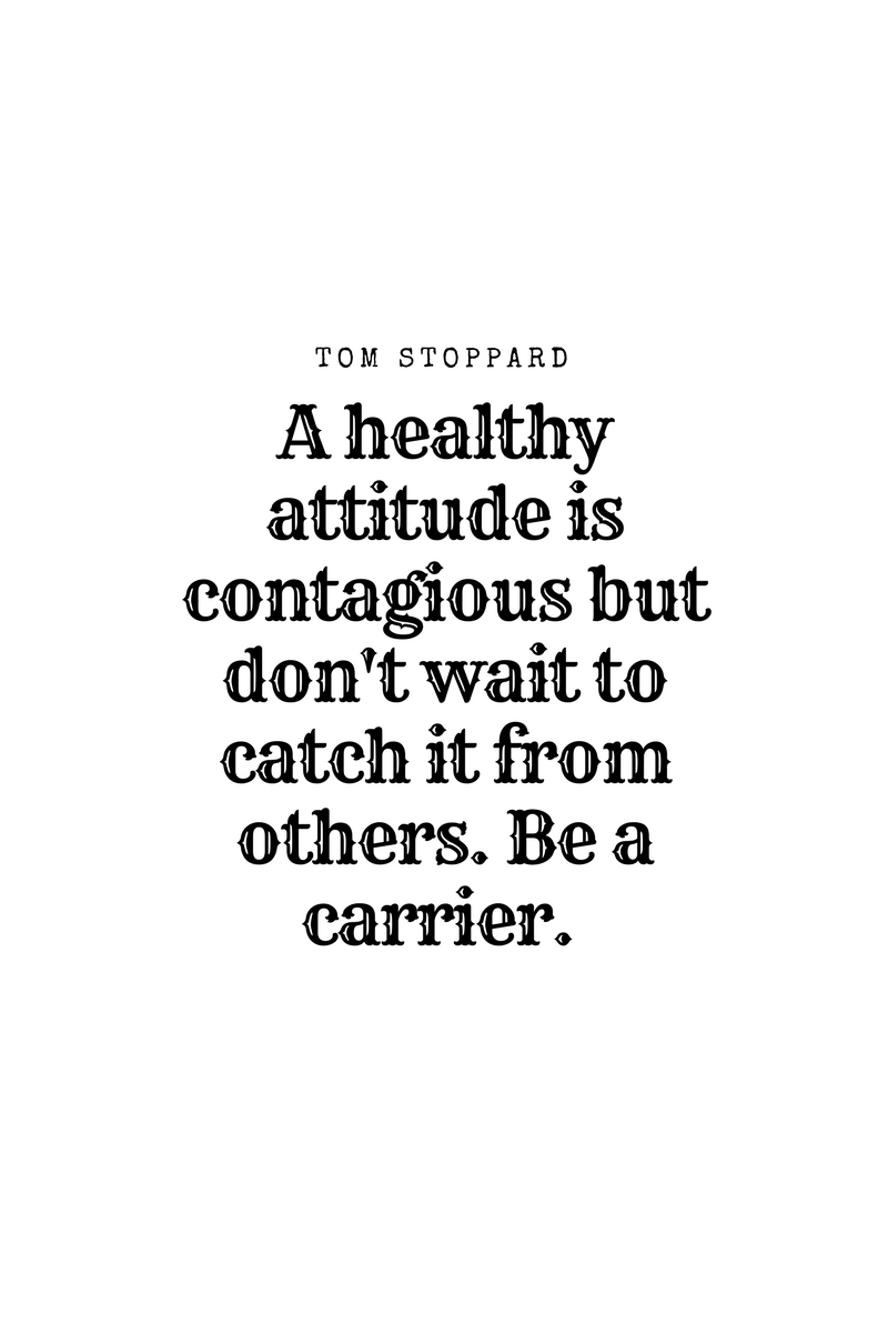 , A healthy attitude is contagious but don't wait to catch it from others. Be a carrier. Tom Stoppard, Blockchain Adviser for Inter-Governmental Organisation | Book Author | Investor | Board Member