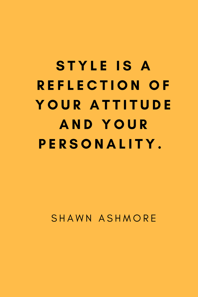 , Style is a reflection of your attitude and your personality. Shawn Ashmore, Blockchain Adviser for Inter-Governmental Organisation | Book Author | Investor | Board Member