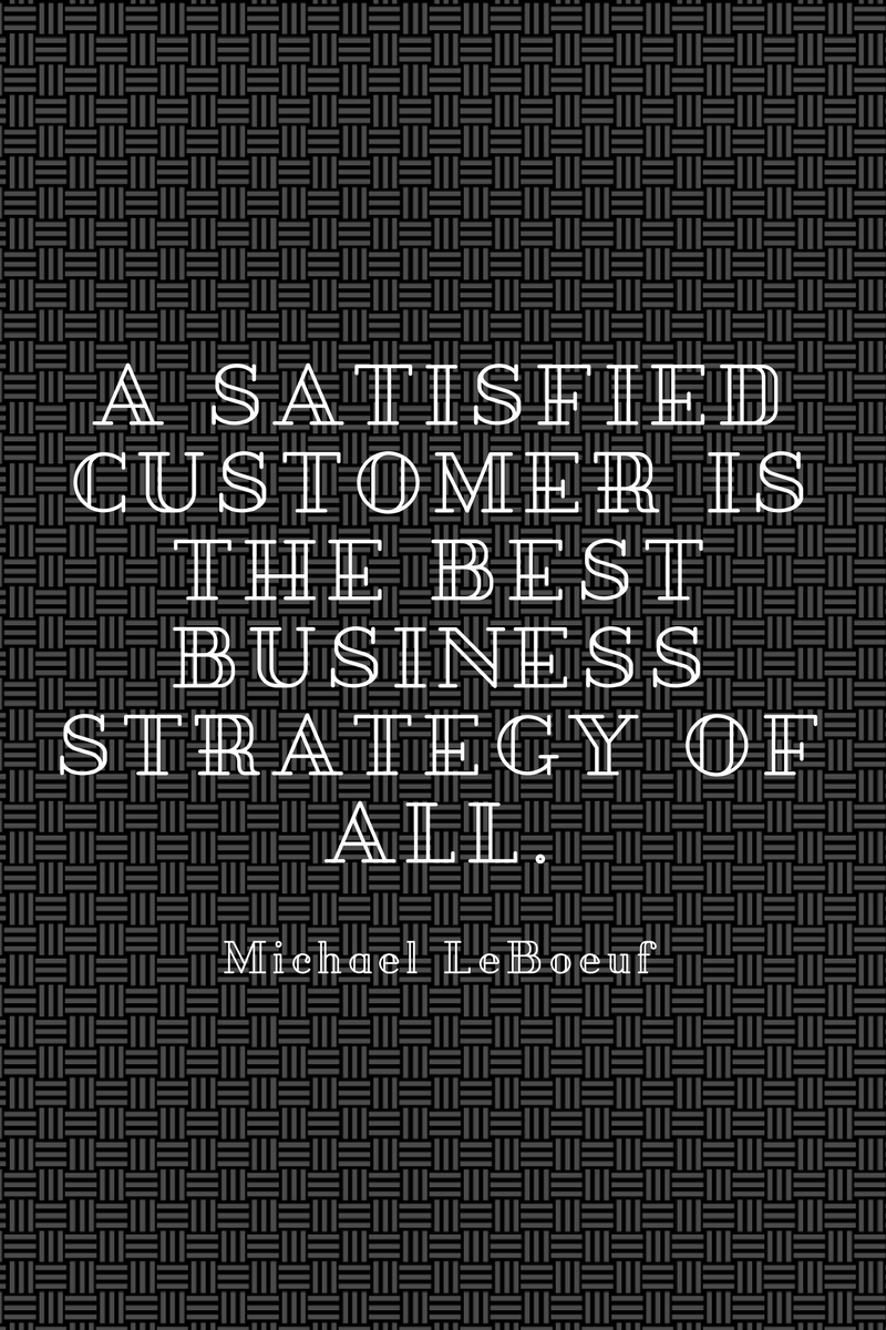 , A satisfied customer is the best business strategy of all. Michael LeBoeuf, Blockchain Adviser for Inter-Governmental Organisation | Book Author | Investor | Board Member