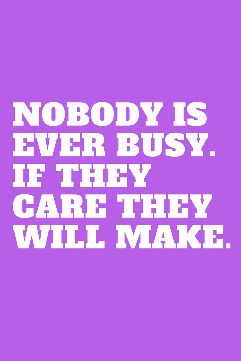 , Nobody is ever busy. If they care they will make., Blockchain Adviser for Inter-Governmental Organisation | Book Author | Investor | Board Member