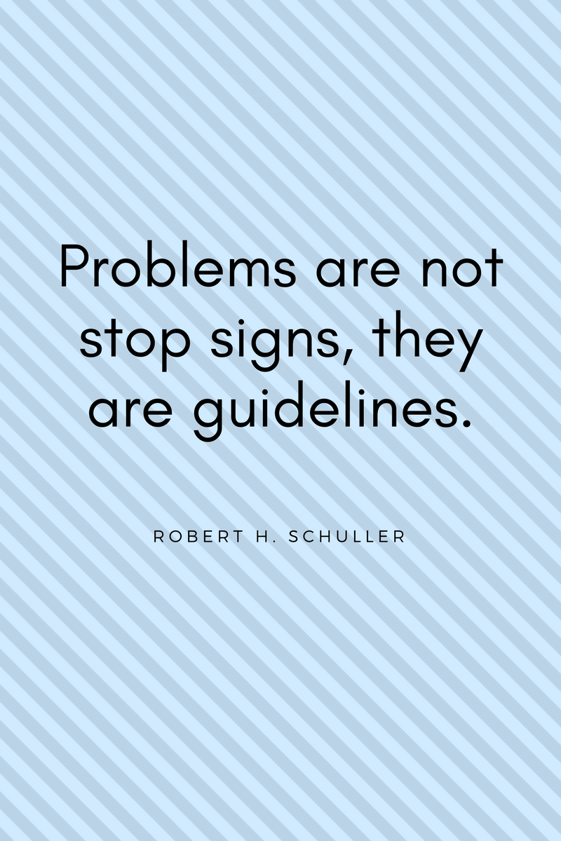 , Problems are not stop signs, they are guidelines. Robert H. Schuller, Blockchain Adviser for Inter-Governmental Organisation   Book Author   Investor   Board Member