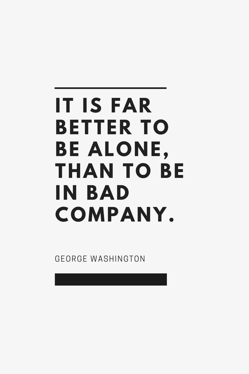, It is far better to be alone, than to be in bad company. George Washington, Blockchain Adviser for Inter-Governmental Organisation | Book Author | Investor | Board Member