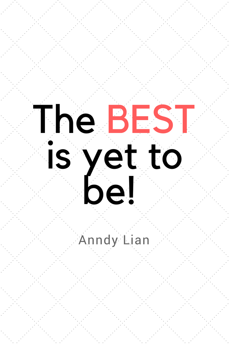 , The best is is yet to be! Anndy Lian, Blockchain Adviser for Inter-Governmental Organisation | Book Author | Investor | Board Member