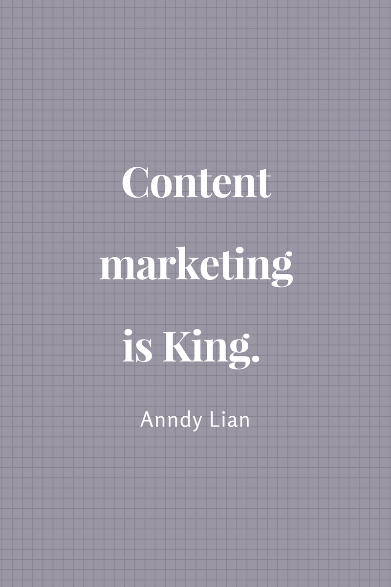 , Content marketing is King. Anndy Lian, Blockchain Adviser for Inter-Governmental Organisation | Book Author | Investor | Board Member