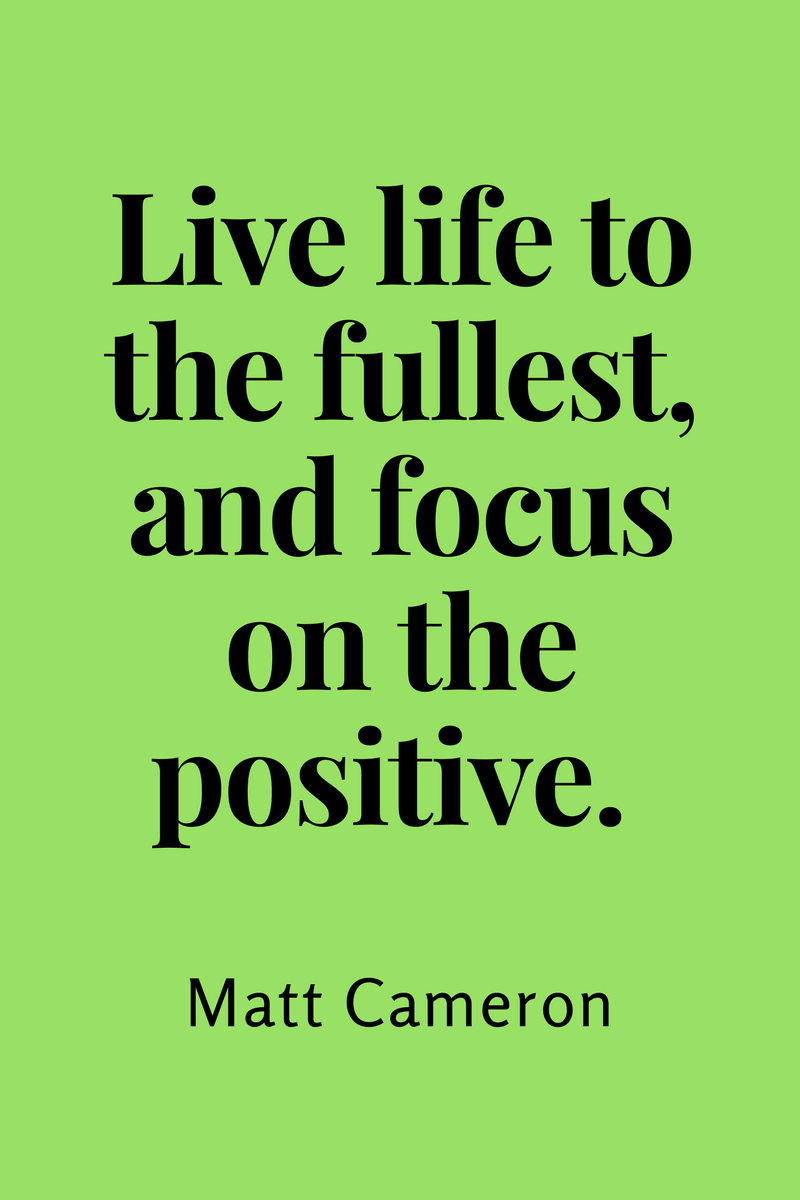 , Live life to the fullest, and focus on the positive. Matt Cameron, Blockchain Adviser for Inter-Governmental Organisation | Book Author | Investor | Board Member