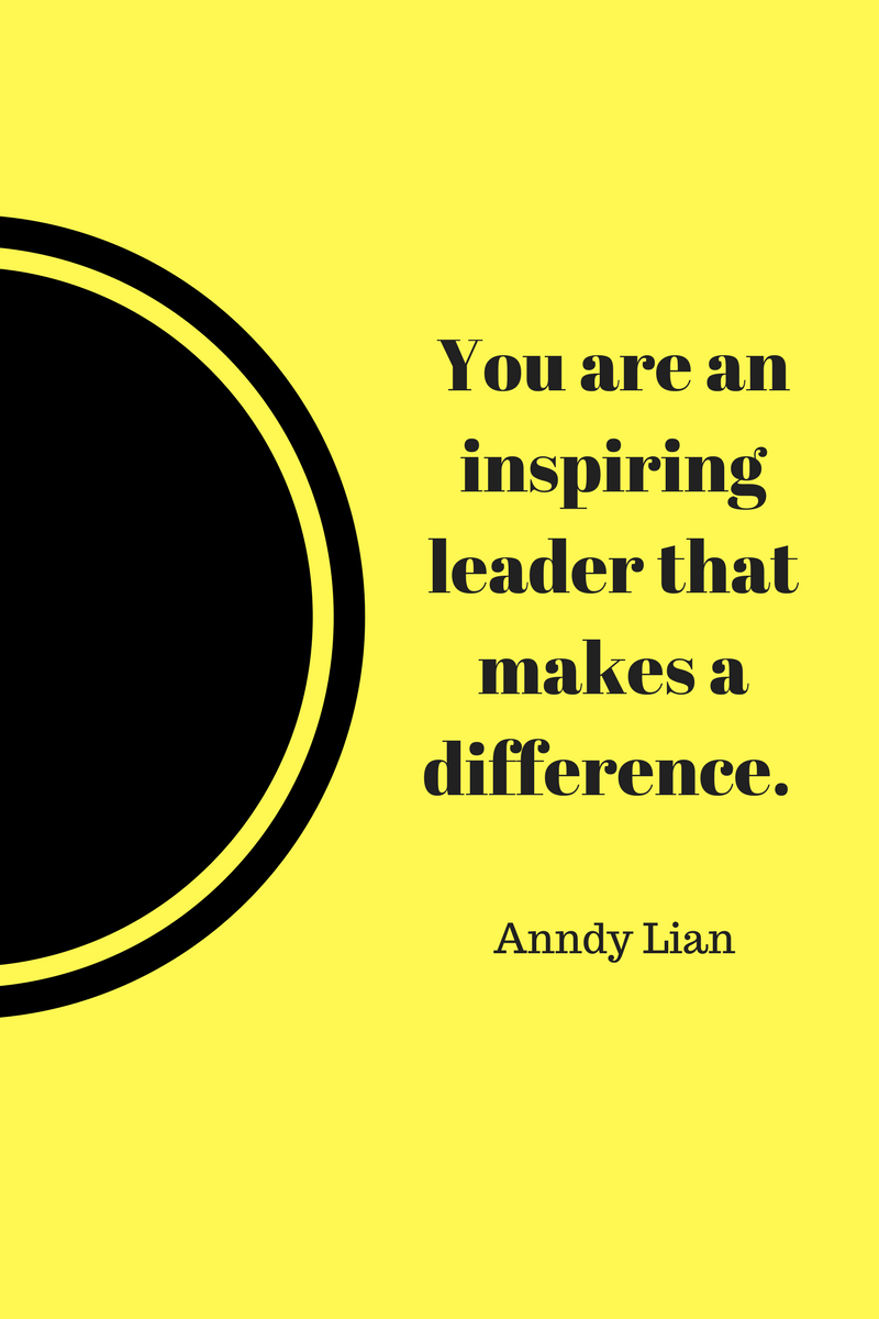 , You are an inspiring leader that makes a difference. Anndy Lian, Blockchain Adviser for Inter-Governmental Organisation | Book Author | Investor | Board Member