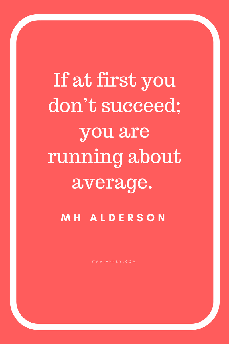 , If at first you don't succeed; you are running about average. MH Alderson, Blockchain Adviser for Inter-Governmental Organisation | Book Author | Investor | Board Member