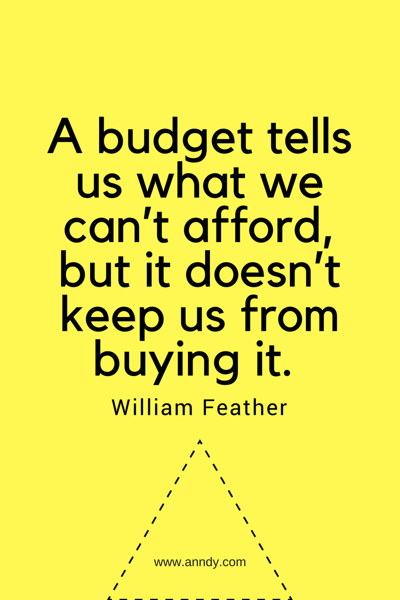 , A budget tells us what we can't afford, but it doesn't keep us from buying it. William Feather, Blockchain Adviser for Inter-Governmental Organisation | Book Author | Investor | Board Member