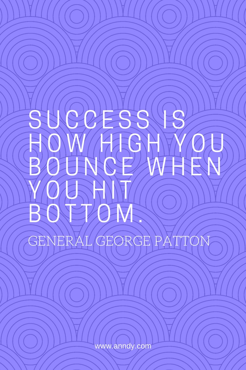 , Success is how high you bounce when you hit bottom. General George Patton, Blockchain Adviser for Inter-Governmental Organisation | Book Author | Investor | Board Member