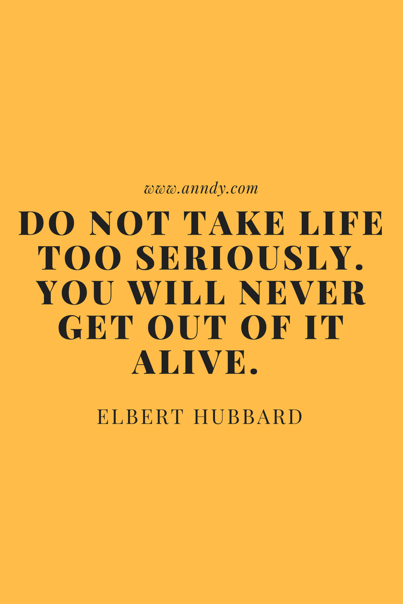 , Do not take life too seriously. You will never get out of it alive. Elbert Hubbard, Blockchain Adviser for Inter-Governmental Organisation | Book Author | Investor | Board Member
