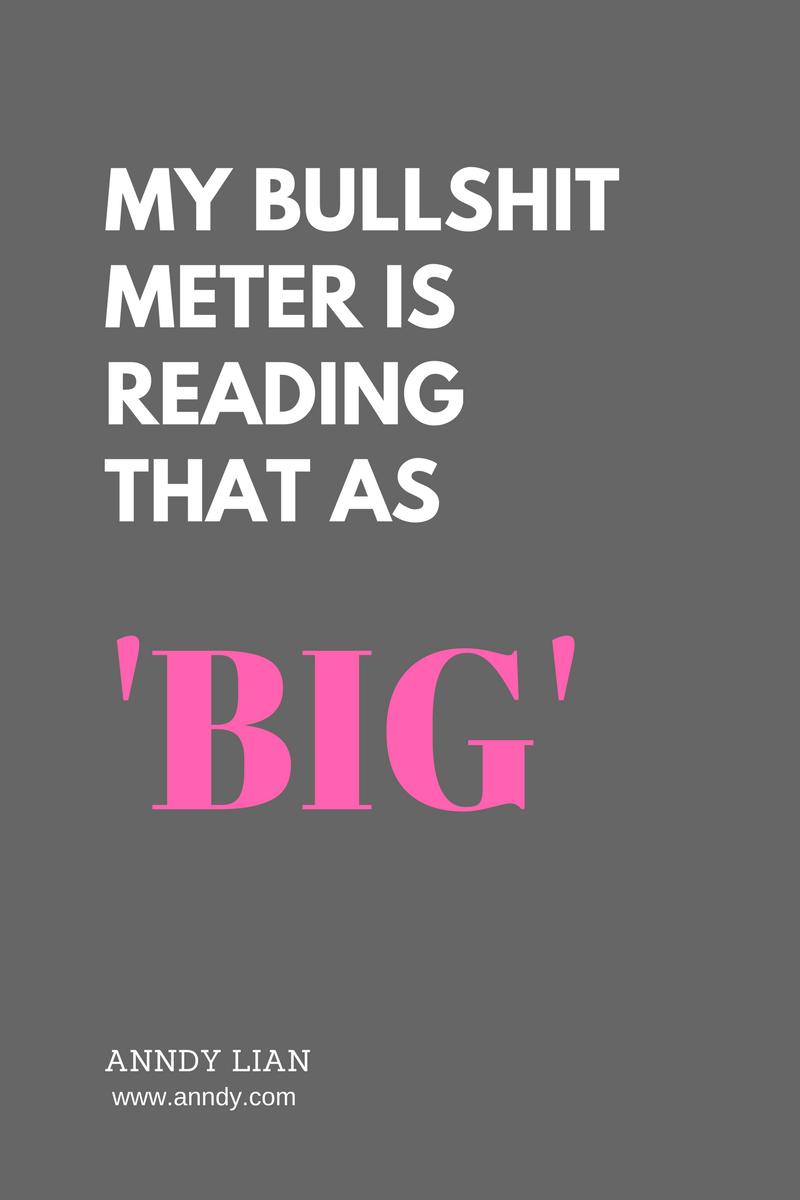 , My bullshit meter is reading that as 'BIG'. Anndy Lian, Blockchain Adviser for Inter-Governmental Organisation | Book Author | Investor | Board Member
