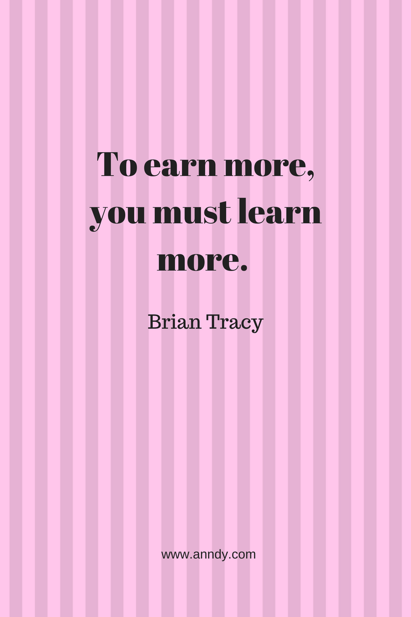 , To earn more, you must learn more. Brian Tracy, Blockchain Adviser for Inter-Governmental Organisation | Book Author | Investor | Board Member
