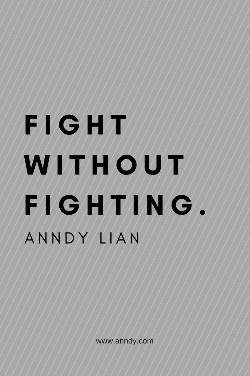 , Fight without fighting. Anndy Lian, Blockchain Adviser for Inter-Governmental Organisation | Book Author | Investor | Board Member