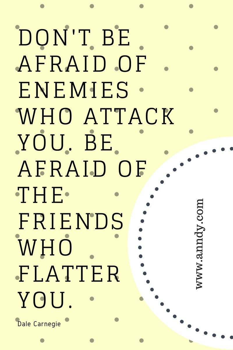 , Don't be afraid of enemies who attack you. Be afraid of the friends who flatter you. Dale Carnegie, Blockchain Adviser for Inter-Governmental Organisation | Book Author | Investor | Board Member