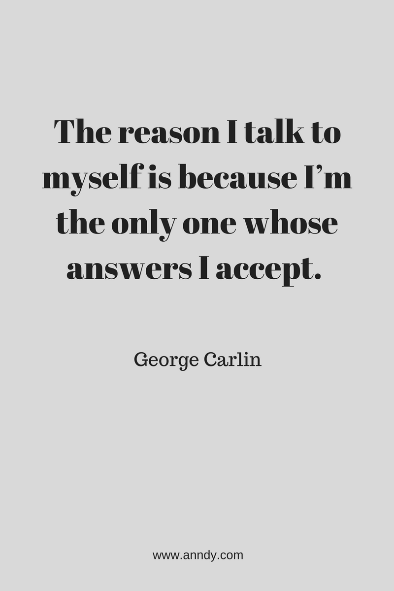 , The reason I talk to myself is because I'm the only one whose answers I accept. George Carlin, Blockchain Adviser for Inter-Governmental Organisation | Book Author | Investor | Board Member